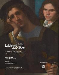 Labirinti del cuore. Giorgione e le stagioni del sentimento tra Venezia e Roma