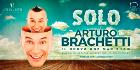 Solo di e con Arturo Brachetti